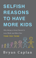 download ebook selfish reasons to have more kids pdf epub