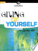 Giving of Yourself As Jesus Did