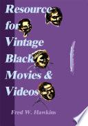 Resource for Vintage Black Movies & Videos