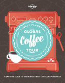 Lonely Planet's Global Coffee Tour