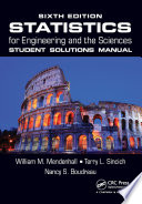 Statistics for Engineering and the Sciences  Sixth Edition Student Solutions Manual