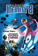 Infinity 8 Vol. 3 : emma o'mara, an independent peace officer who also...