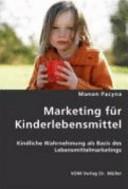 Marketing für Kinderlebensmittel