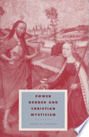 Power  Gender and Christian Mysticism