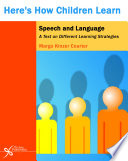 Here s How Children Learn Speech and Language