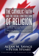 The Catholic Faith and the Social Construction of Religion