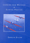 Learning from Mistakes in Clinical Practice