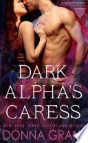 Dark Alpha S Caress