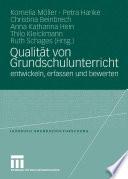 Qualit  t von Grundschulunterricht entwickeln  erfassen und bewerten
