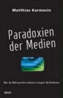 Paradoxien der Medien
