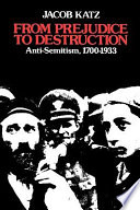 From Prejudice to Destruction