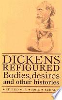 Dickens Refigured