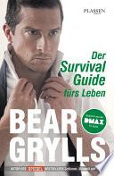 Der Survival Guide f  rs Leben