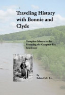 Traveling History with Bonnie and Clyde