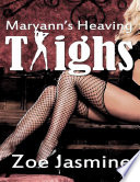 Maryann   s Heaving Thighs