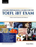 Oxford Preparation Course for the IBT Examination