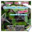 Il Metodo Che Vince gioco del lotto Butt Change by Mat Marlin