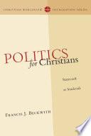 Politics for Christians
