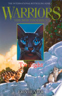 TWILIGHT  Warriors  The New Prophecy  Book 5