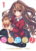 Toradora! (Light Novel) : thug, but he's actually a nice guy....