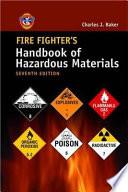 Fire Fighter s Handbook of Hazardous Materials