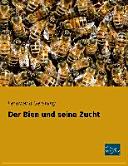 Der Bien und seine Zucht