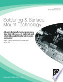 Advanced Manufacturing Process  Lead Free Interconnect Materials and Reliability Modeling for Electronics Packaging