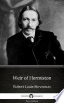 Weir of Hermiston by Robert Louis Stevenson  Illustrated
