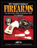 2017 Standard Catalog of Firearms