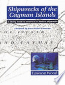 Shipwrecks Of The Cayman Islands : ...
