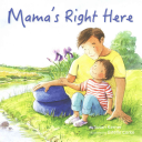Mama's Right Here