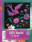 1001 Nacht in Acryl