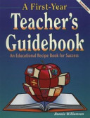 A First year Teacher s Guidebook