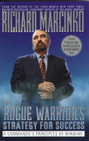 The Rogue Warrior s Strategy for Success