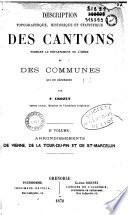Description topographique, historique et statistique des cantons formant le département de l'Isère et des communes qui en dépendent