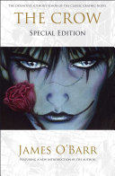 The Crow  Special Edition A Personal Tragedy Into The Drawings That Comprise