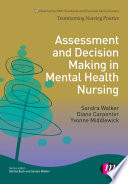 Assessment and Decision Making in Mental Health Nursing