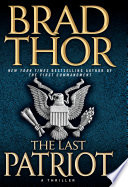 The Last Patriot A Thriller