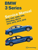 Bmw 3 Series F30 F31 F34 Service Manual 2012 2013 2014 2015 320i 328i 328d 335i Including Xdrive