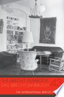The Brecht Yearbook Das Brecht Jahrbuch 43