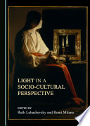 Light in a Socio-Cultural Perspective