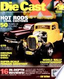 DieCastX Magazine From Customizing To Collecting It Takes
