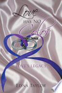 Love Has No Color  Love s Legacy