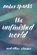 download ebook the unfinished world: and other stories pdf epub
