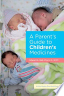 Ebook A Parent's Guide to Children's Medicines Epub Edward A. Bell Apps Read Mobile