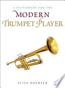 a-dictionary-for-the-modern-trumpet-player