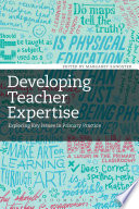 Developing Teacher Expertise Beyond The Technical Skills And Knowledge Aspects