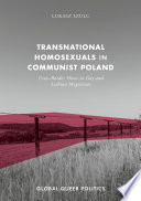 Transnational Homosexuals in Communist Poland