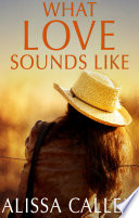 What Love Sounds Like