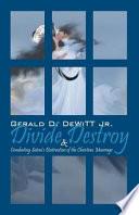 Divide and Destroy